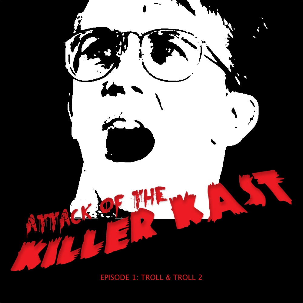 Attack of the Killer Kast - Episode 1